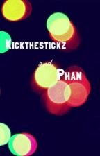 Kickthestickz and phan smut by danyulanfil
