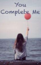 You Complete Me by Mychemicalmonkeys