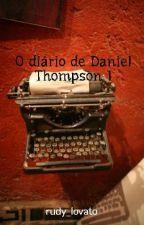 O diário de Daniel Thompson 1 by rudy_ferreira