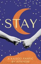 Stay (A Kaisoo Fanfic) by kfnye98