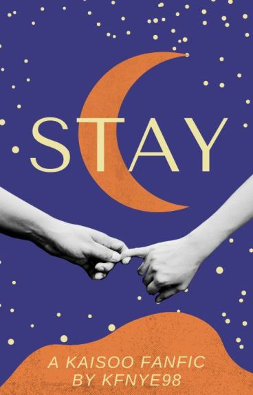 Stay (A Kaisoo Fanfic)