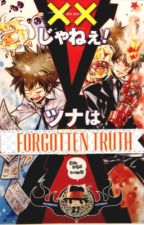 Forgotten Truth (KHR Tsuna fanfic) by Tetsuya_Kimura