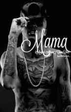 Mama(EDITING) (August Alsina x Miracle Watts)  by iamjordynalexis
