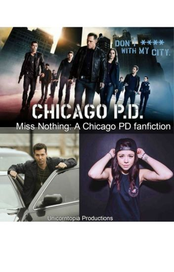 Miss nothing:a Chicago PD fanfiction