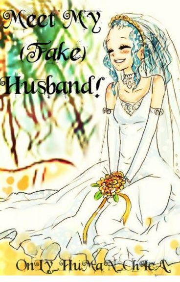 Meet My (Fake) Husband! - GaLe FanFic