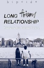 Long Friend Relationship by bipcide