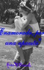 """""""Enamorada,por una apuesta"""" by Ani_Bieber2014"""