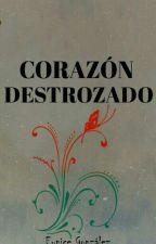 CORAZÓN DESTROZADO by SUSPIROSenSOLEDAD