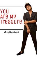 You are my treasure  (Bruno Mars y tu) by AndiiMaliikMars