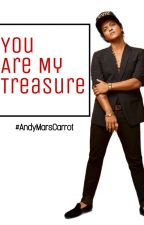 You are my treasure  (Bruno Mars y tu) by AndiiMaliikMars