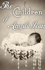 The Children of Amelia Jean by wonderful_flaws