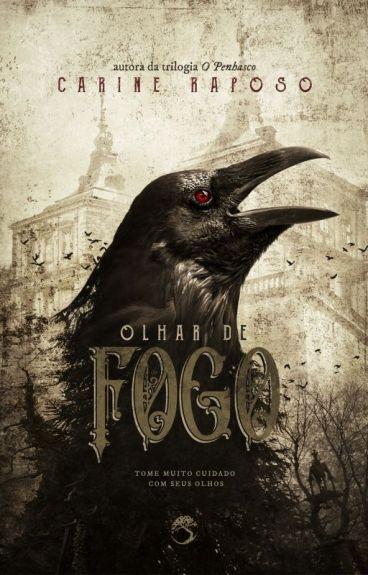 Olhar de Fogo by CARINERAPOSO