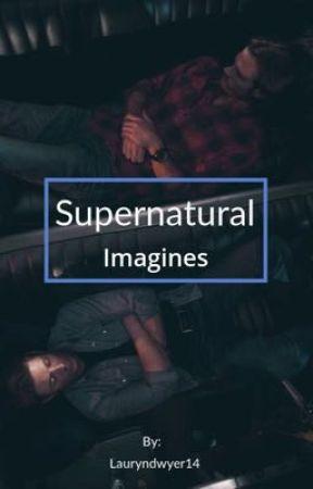 Supernatural Imagines - Nightmares (Sister Reader) - Wattpad