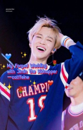 My Forged Wedding with Jimin the Kidnapper