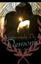 Enamorada de un demonio by FamousGirlNialler