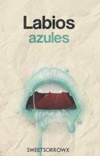 labios azules by Sweetsorrowx