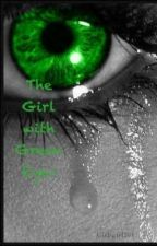 The Girl with Green Eyes by Girlygirl101
