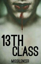 13th Class (COMPLETED) by missilencer
