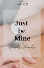 Just Be Mine (JaDine)(Completed) by rheexxca