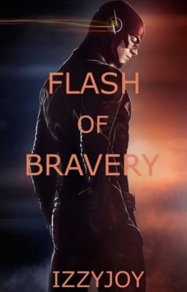 Flash of Bravery (Book One)