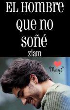 El Hombre Que No Soñé. ZIAM by mayiblair