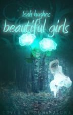 Beautiful Girls (#100WordScream) by LTHughes