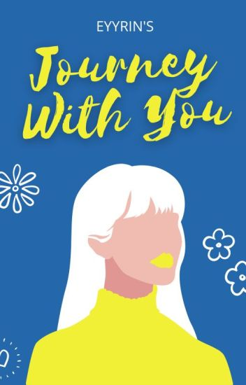 Journey To You (Completed)