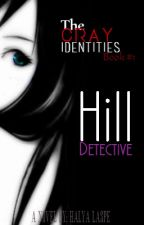 TCI Book 1: Hill Detective by HalyaLaspe