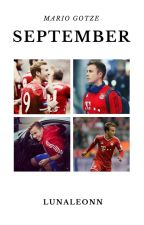 September. || mario gotze by lunaleonn