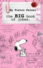 The BIG Book Of Jokes by pietropelosi_