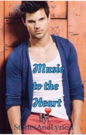 Music to the Heart by StoriesAndLyrics1