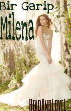 Bir Garip Milena by ReadAndLove1