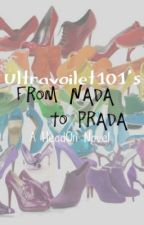 From Nada To Prada by Ultravoilet101