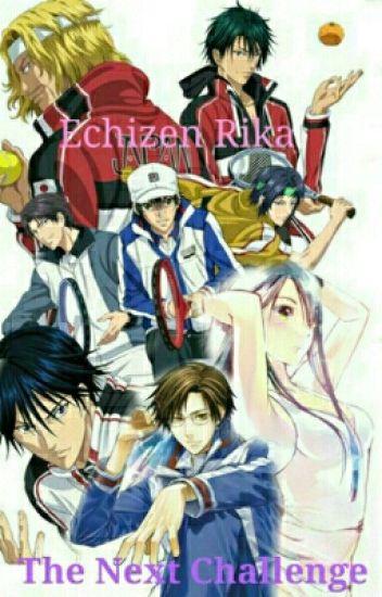 Echizen Rika: The Next Challenge