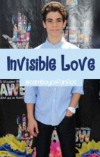 Invisible Love by CamBoyceFanfics