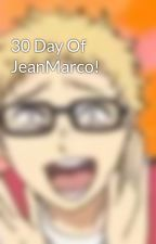 30 Day Of JeanMarco! by SmolTsukki