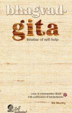 Bhagvad-Gita: treatise of self-help by BSMurthy