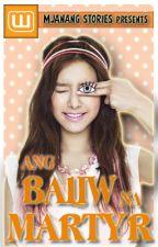 Ang Baliw na Martyr by MJanang