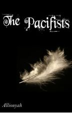 The Pacifists (NaNoWriMo 2014) by Allilouyah