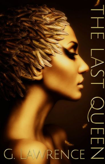 The Last Queen, Book One