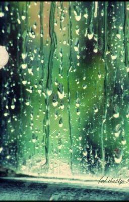 Đọc truyện Cơn mưa ngày hôm qua