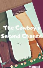 The Cowboy's Second Chance by jadelik