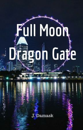 Full Moon, Dragon Gate by jolantru