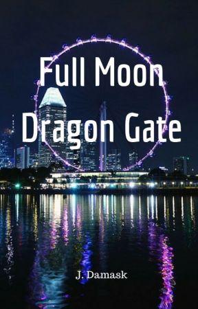 Full Moon, Dragon Gate by jolantru