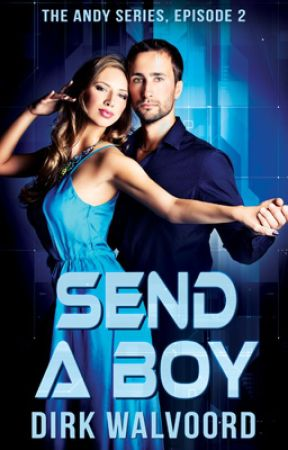 Send a Boy . . . by DirkWalvoord