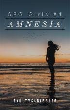 Amnesia (SPG Girls #1) by faultyscribbler