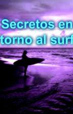 Secretos en torno al surf by EmmaSkantz