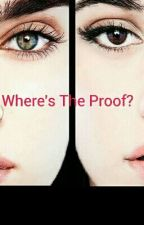 Where's the proof by ZoyaFleming