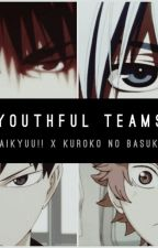Youthful Teams by IraWrites
