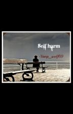 Self Harm by vamp_wolf69